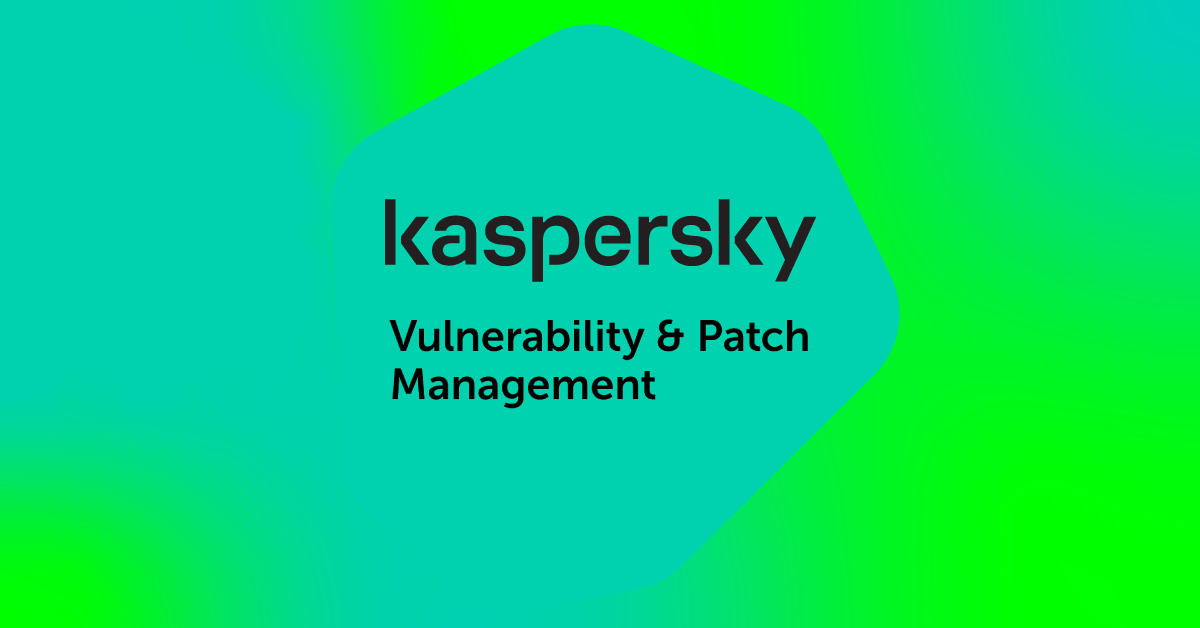 Kaspersky Vulnerability and Patch Management